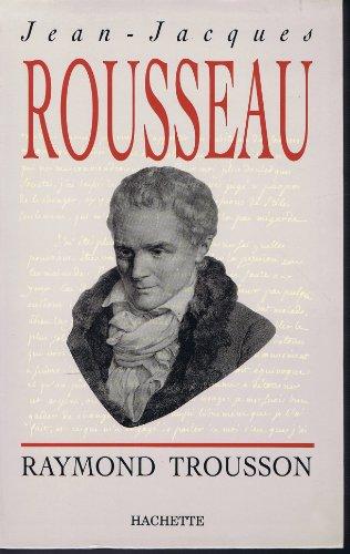 9782010211065: Jean-Jacques Rousseau : Heurs et malheurs d'une conscience (Hl Biographies)