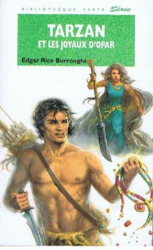 Tarzan et les joyaux d'Opar (La Bibliothèque: Edgar Rice Burroughs