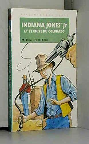 9782010213311: Indiana Jones Jr et l'ermite du Colorado (La Bibliothèque Verte)