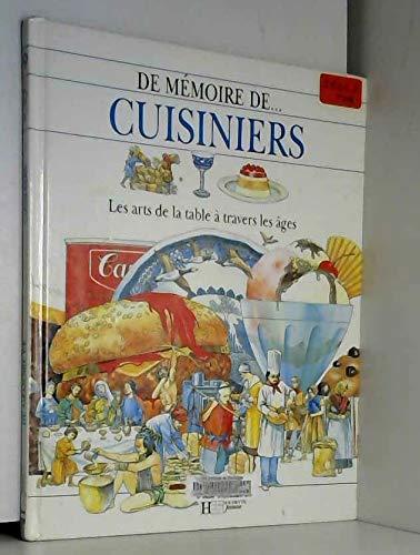 9782010214356: Cuisiniers : Les arts de la table � travers les �ges