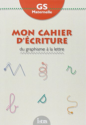 9782011158215: Mon cahier d'ecriture gs (French Edition)