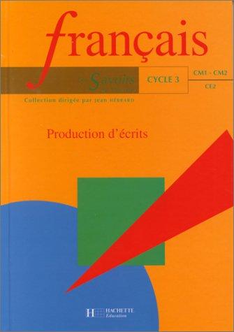 9782011160775: Production d'écrits : français cycle 3 CE2, CM1 et CM2