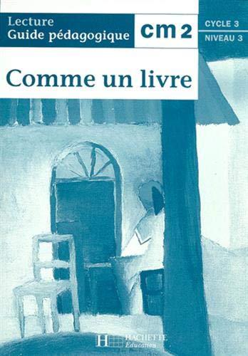 9782011160836: Comme un livre CM2 - guide pedagogique - ed.1998 (French Edition)
