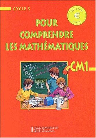 9782011162533: Pour comprendre les mathematiques euro - CM1 - livre eleve