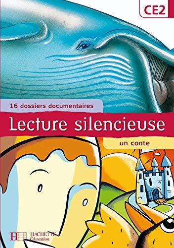 9782011163547: Lecture silencieuse CE2 : 16 dossiers documentaires, un conte