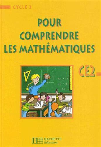 9782011163615: Pour comprendre les maths CE2 : livre de l'eleve