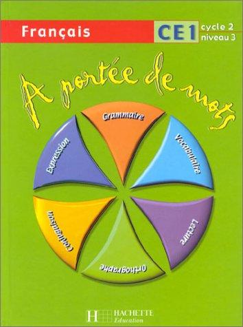 9782011163998: � port�e de mots : Fran�ais, CE1 (Manuel)