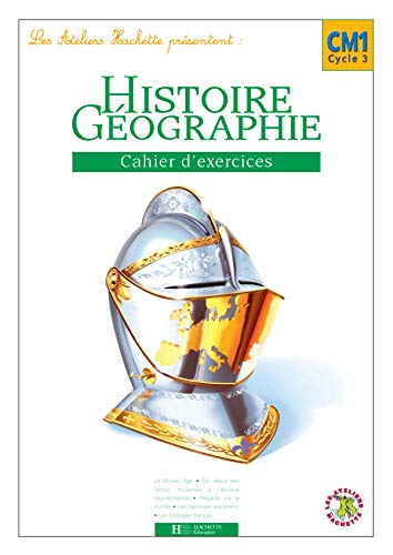 9782011164292: Histoire-G�ographie CM1 : Cahier d'exercices