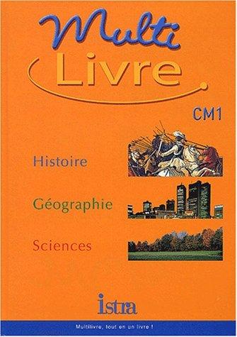 9782011164315: Multilivre CM1. : Histoire, Géographie, Sciences