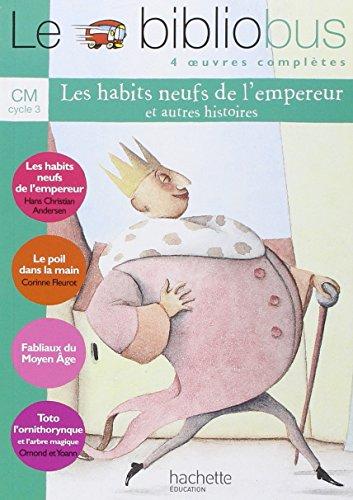 9782011164988: Le Bibliobus: Cm Livre De L'Eleve 7 Les Habits Neufs De L'Empereur (French Edition)