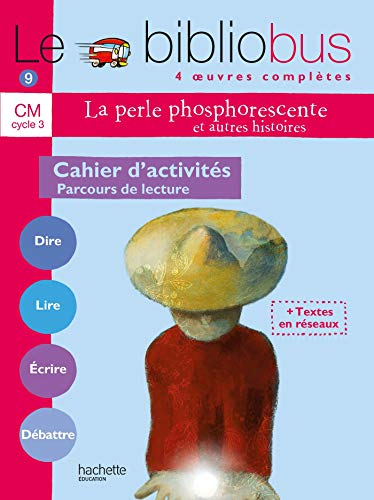 9782011165015: Le Bibliobus CM Cycle 3 Parcours de lecture de 4 oeuvres littéraires : Cahier d'activités
