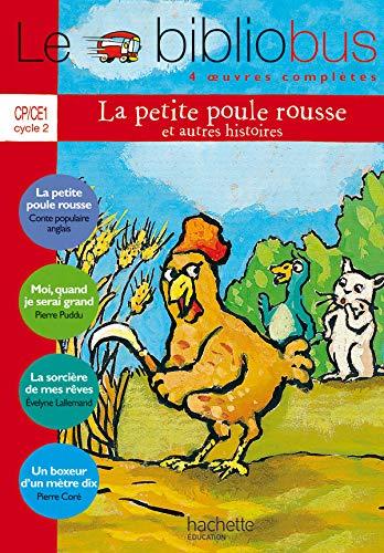 9782011165060: Le Bibliobus n° 11 CP/CE1 - La Petite Poule rousse - Livre de l'élève - Ed.2005
