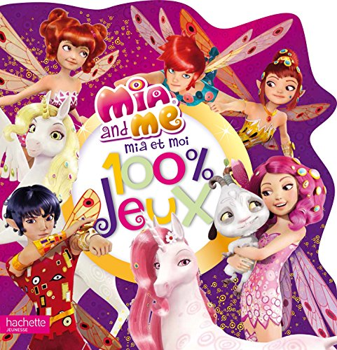 9782011165183: Mia and me ; 100% jeux