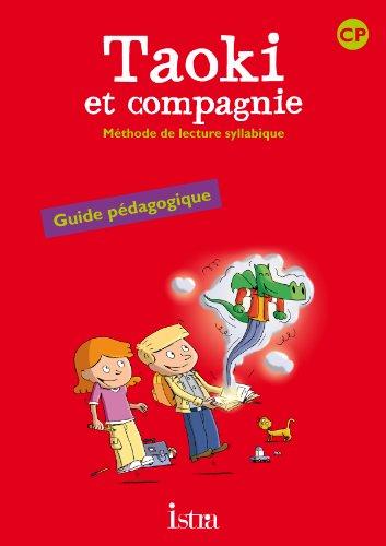 9782011165558: Méthode de lecture syllabique CP Taoki et compagnie : Guide pédagogique