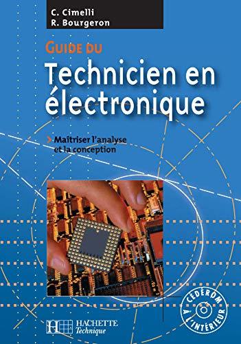9782011165756: Guide du technicien en électronique : Livre de l'élève + CD - édition 2004