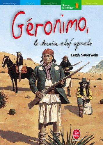 Geronimo Le Dernier Chef Apache Le Livre