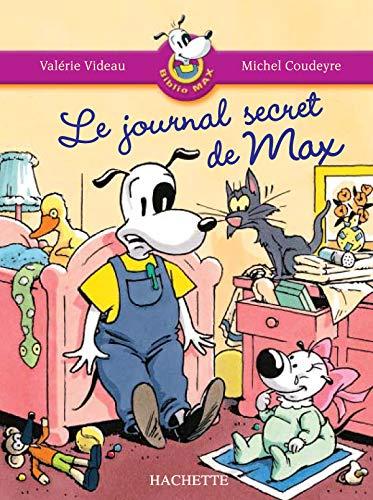 9782011172907: Le Journal Secret De Max (French Edition)