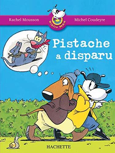 9782011172921: Pistache a Disparu (French Edition)