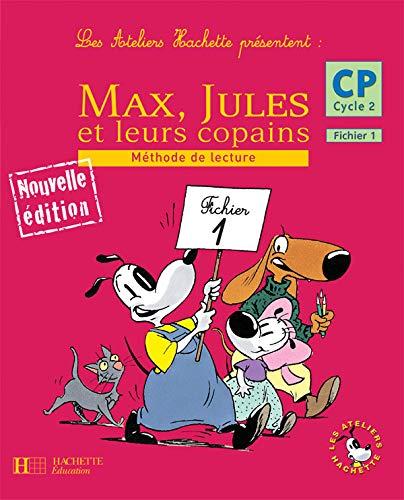 9782011173058: Max, Jules et leurs copains CP Cycle 2 : Méthode de lecture, Fichier 1