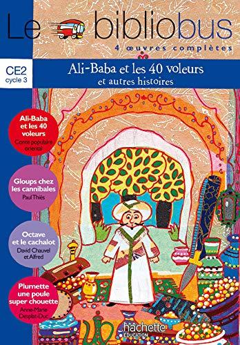Le bibliobus: CE2 Livre de l'eleve (Ali Baba et les 40 voleurs) (9782011173232) by [???]