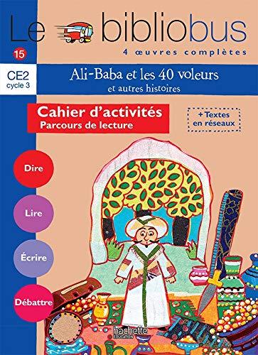 9782011173300: Le Bibliobus: Ce2 Cahier D'Activites (Ali Baba ET Les 40 Voleurs) (French Edition)