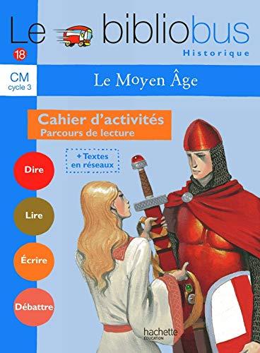 9782011173331: Le Bibliobus CM Cycle 3 : Le Moyen Age