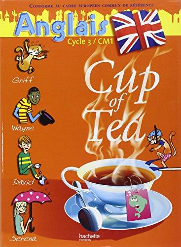 9782011173539: Cup of Tea Anglais CM1 - Livre de l'élève - Ed.2007
