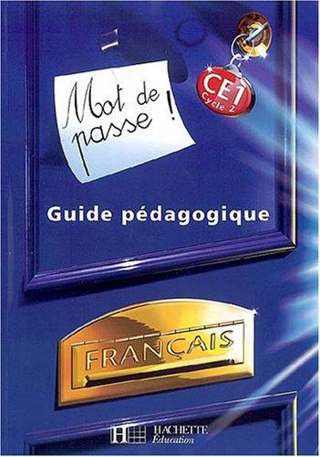 9782011173584: Mot de passe ! Français CE1 Cycle 2 : Guide pédagogique (1Cédérom + 1 CD audio)