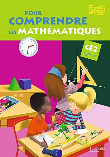 9782011173850: Pour comprendre les mathématiques. CE2. Programmmes 2008. Per la Scuola elementare