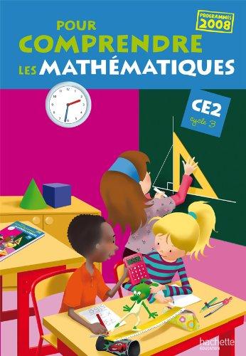 9782011173874: Pour comprendre les mathématiques CE2 - Livre de l'élève - Ed.2010
