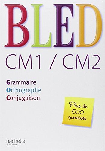Bled CM1/CM2 (French Edition): Daniel Berlion