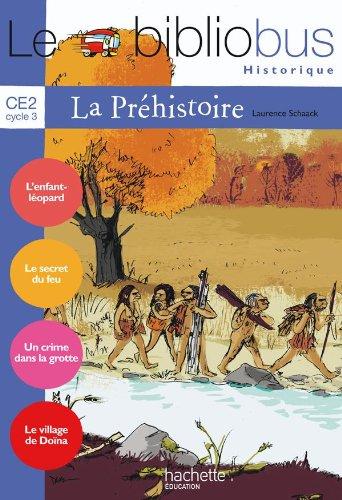 9782011174123: Le Bibliobus n° 26 CE2 : La Préhistoire