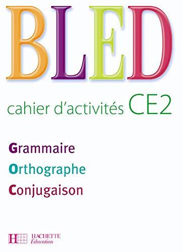 9782011174185: Bled CE2 : Cahier d'activités