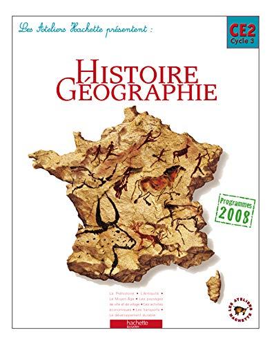 9782011174376: Les Ateliers Hachette Histoire-Géographie CE2 - Livre élève - Ed.2009