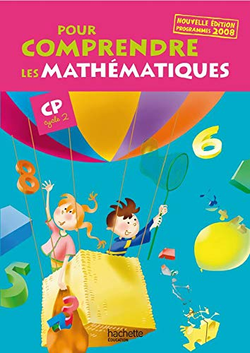 9782011174505: Pour comprendre les mathématiques CP (Cycle 2) - Guide pédagogique - Ed. 2008
