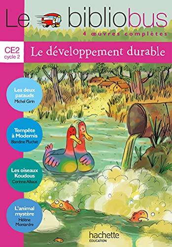 9782011174536: Le Bibliobus N° 29 CE2 - Le développement durable - Livre élève - Ed.2009