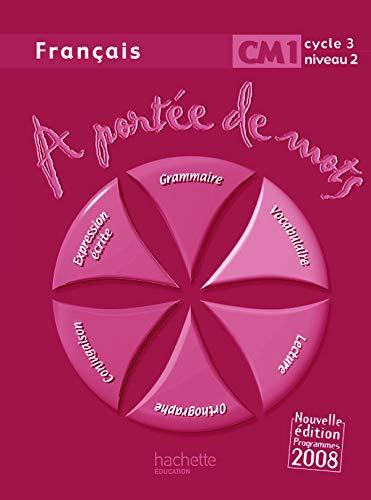 9782011174598: Français CM1 A porté de mots (French Edition)