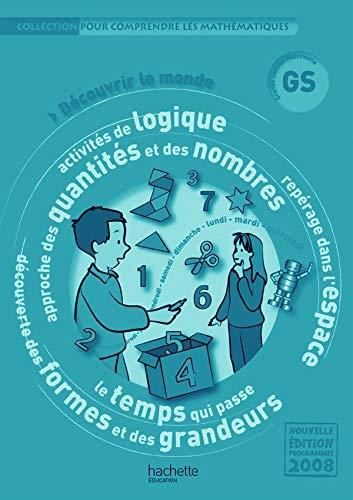 9782011174765: Découvrir le monde Maternelle GS : Guide pédagogique