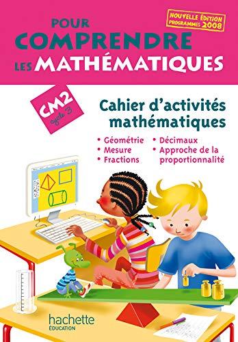 9782011174819: Pour comprendre les math�matiques CM2 : Cahier d'activit�s math�matiques