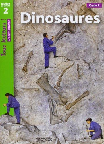 9782011174888: Tous Lecteurs !: Dinosaures (French Edition)