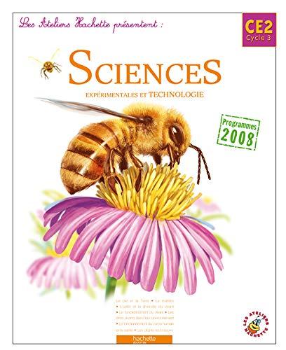 9782011175168: Sciences expérimentales et technologie CE2 Cycle 3 : Programmes 2008