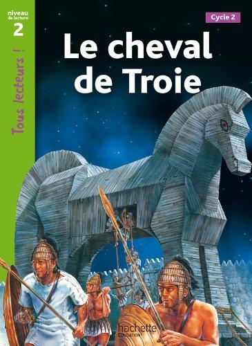Tous Lecteurs !: Le Cheval De Troie: Sally Odgers