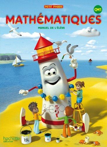 9782011175427: PETIT PHARE; mathématiques ; CM1 ; livre de l'élève