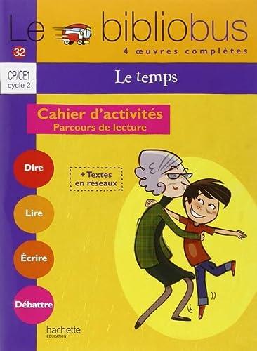 9782011176004: Le bibliobus: CP/CE1 Cahier d'activites (Le temps)