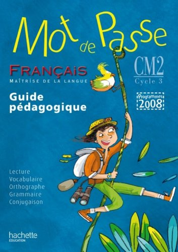 9782011176028: Guide pedagogique francais CM2 cycle 3 (French Edition)