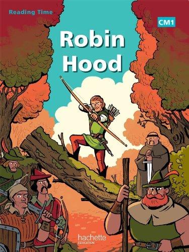 9782011176226: Reading Time Robin Hood CM1 - Livre élève - Edition 2012