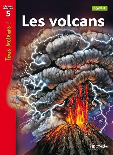 9782011176295: Les volcans. Niveau de lecture 5. Per la Scuola elementare (Tous lecteurs !)