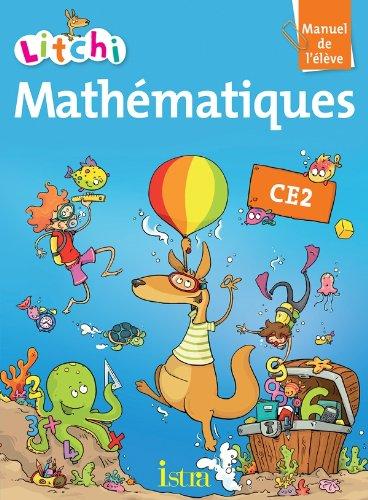 9782011176387: Litchi Math�matiques CE2 - Manuel �l�ve - Edition 2013