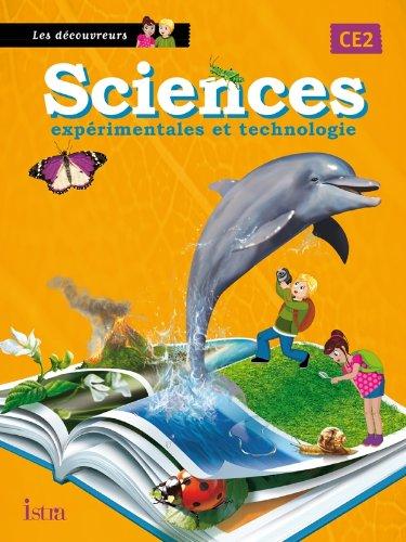 9782011176424: Sciences CE2 Les Découvreurs- Livre de l'élève - Edition 2013