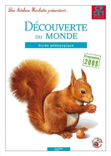 9782011179142: les ateliers hachette decouverte du monde cp/ce1 - guide pedagogique - edition 2012